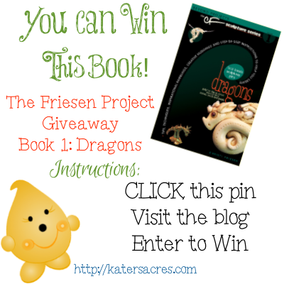 Giveaway for Christi Friesen's Book 1 in the Sculpture Series: DRAGONS - For The Friesen Project of 2013 on @KatersAcres polymer clay blog