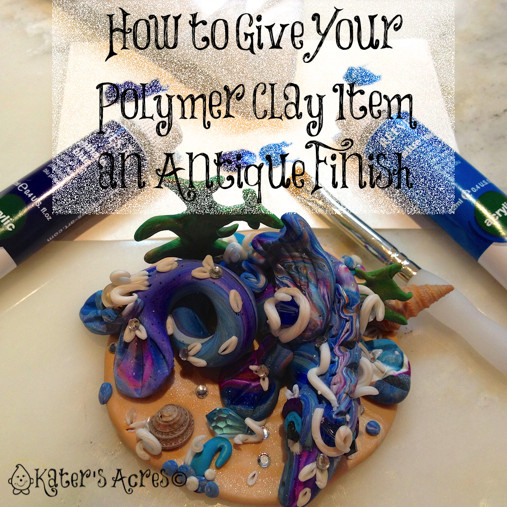 How to Give a Finished Polymer Clay Piece an Antique Finish on Kater's Acres Blog http://katersacres.com