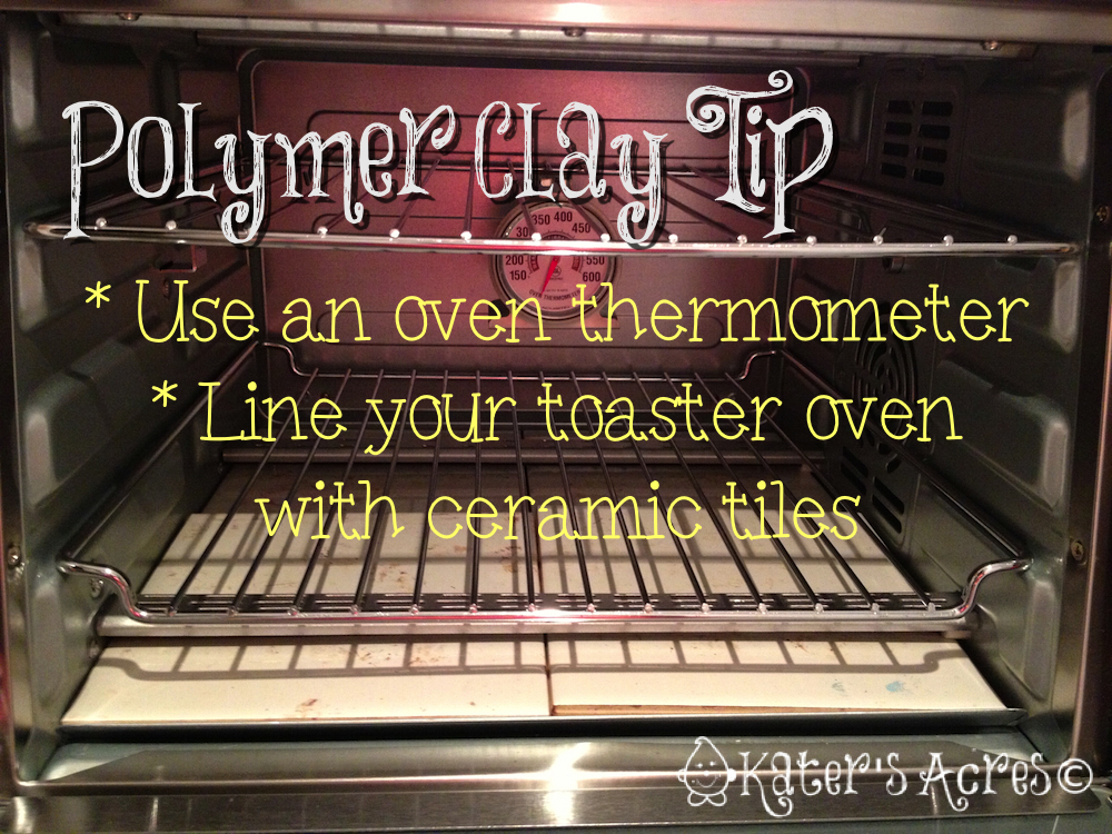 How to Bake Polymer Clay - Oven Tips by KatersAcres https://katersacres.com