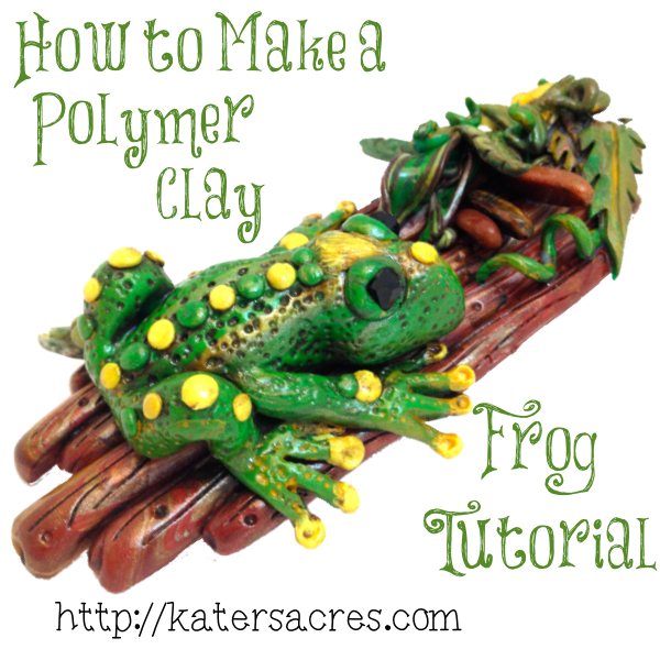 How to Make a Polymer Clay Frog Tutorial by @KatersAcres on http://katersacres.com