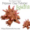 Polymer Clay Echidna Tutorial by KatersAcres for the Friesen Project of 2013