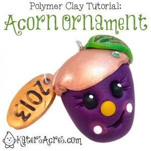 Polymer Clay Acorn Ornament Tutorial by KatersAcres