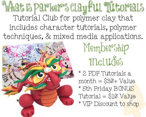 Parker's Clayful Tutorials Club - 2 PDF Tutorials a Month, One Low Fee