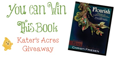 Enter to Win a Christi Friesen Polymer Clay Book, Flourish from KatersAcres