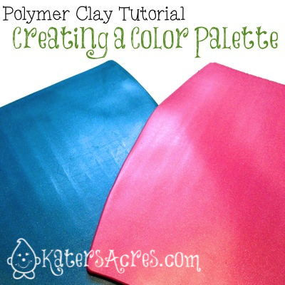 Creating a Color Palette in Polymer Clay by KatersAcres