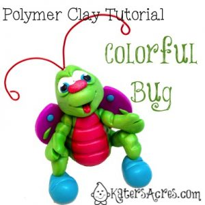 Polymer Clay Colorful Bug Tutorial by KatersAcres