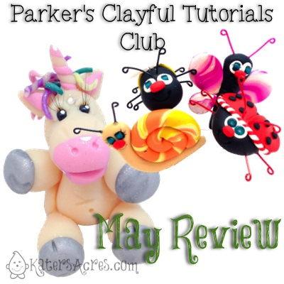 Parker's Clayful Tutorial Club - May Review | CLICK to subscribe to whimsical polymer clay tutorials