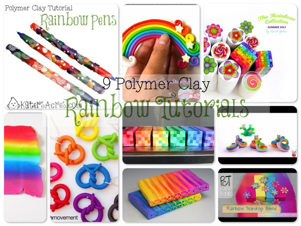 Polymer Clay Rainbow Tutorial Mash-Up | Links to 9 different tutorials