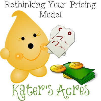 Rethinking Your Pricing Model | A Discussion by KatersAcres