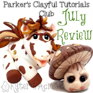 Parker's Clayful Tutorials Club July Review   Whimsical Polymer Clay Sculpting Club from KatersAcres