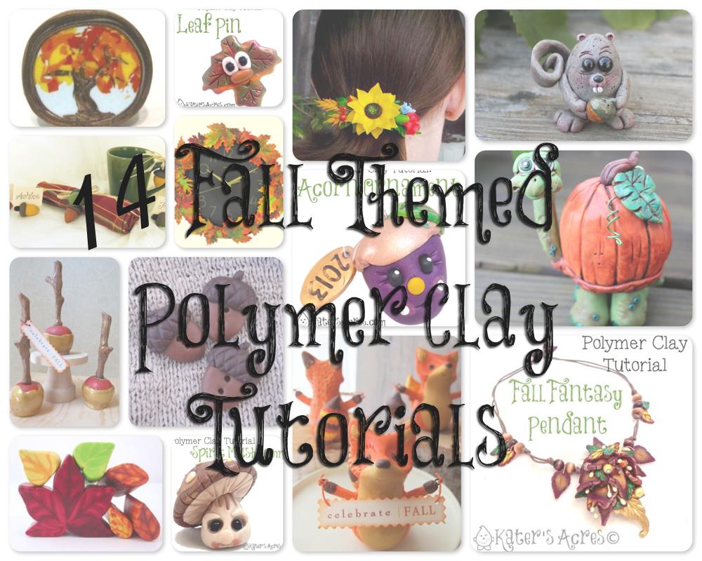 Discover 14 Fall Polymer Clay Tutorials