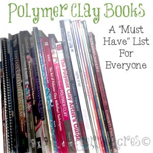 "Top Shelf Polymer Clay Books by KatersAcres | My complete list of highly recommended ""must have"" books for every polymer clay studio"