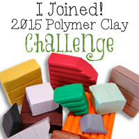I joined the 2015 polymer clay challenge