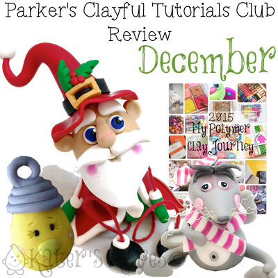 Parker's Clayful Tutorials - December 2014 Review