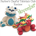 Parker's Clayful Tutorial Club - Nov 2014 Review
