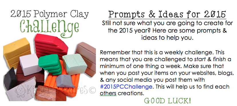 2015 Polymer Clay Challenge Prompts & Ideas from KatersAcres