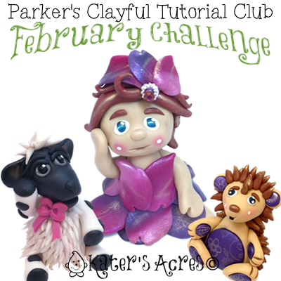 Parker's Clayful Tutorial Club - February Challenge (Members Only)