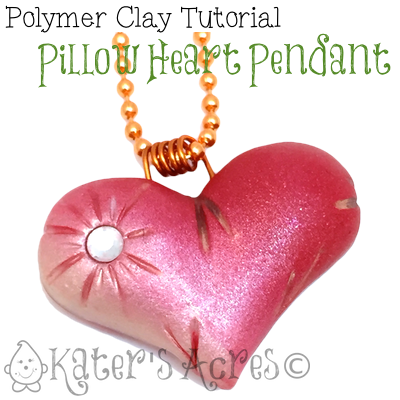 Polymer Clay Pillow Heart Pendant Tutorial   FREE DIY Project from KatersAcres