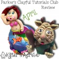 Parker's Clayful Tutorial Club - April 2015 Monthly Review | Polymer clay whimsical tutorials club membership