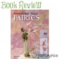 Book Review - Sensational Sugar Fairies by Frances McNaughton | Reviewed by KatersAcres