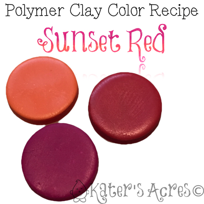 Promo! Polymer Clay Color Recipe for Sunset Red by KatersAcres
