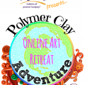 Polymer Clay Adventure 2016 - Year 2
