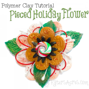 Polymer Clay Pieced Holiday Flower Tutorial by KatersAcres