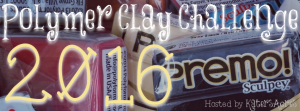 2016 Polymer Clay Challenge hosted by KatersAcres
