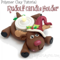 Polymer Clay Rudolf Candle Holder Tutorial by KatersAcres   Join the Club for MORE Awesome Tutorials