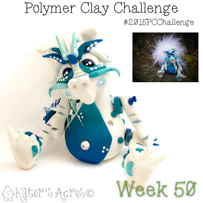 2015 Polymer Clay Challenge - Week 50 with #KatersAcres #2015PCChallenge