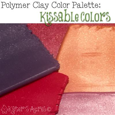 Polymer Clay Kissable Colors Color Palette & Color Recipes
