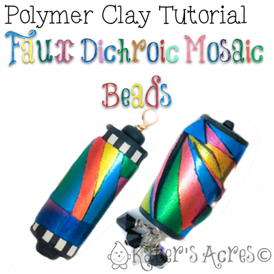Polymer Clay FREE Tutorial Faux Dichroic Mosaic Beads by Katie Oskin