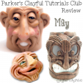 Parker's Clayful Tutorials Club - May 2016 Monthly Review | CLICK to learn how to save on polymer clay tutorials