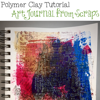 Polymer Clay Art Journal Page from Scraps Tutorial by KatersAcres