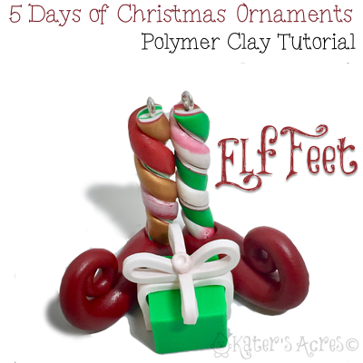 5 Days of Christmas Ornaments by KatersAcres | Elf Feet Ornament FREE Tutorial
