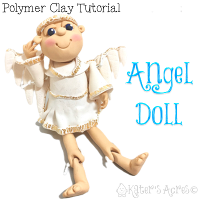Polymer Clay ANGEL DOLL Tutorial by KatersAcres