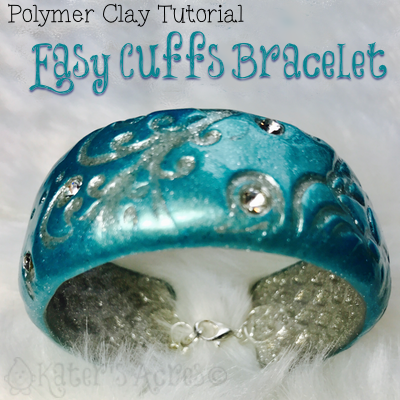 Polymer Clay EasyCuffs Tutorial with Teresa Pandora Salgado