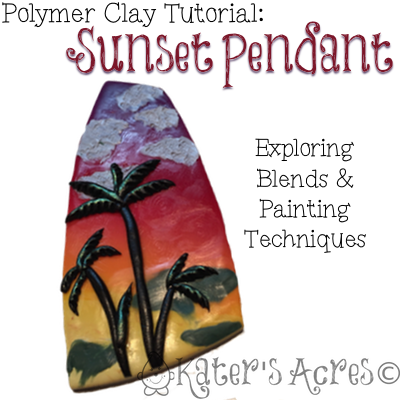 Polymer Clay Sunset Pendant Tutorial by KatersAcres