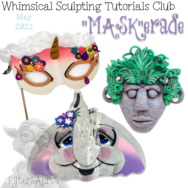 MASKerade Tutorials - MAY 2021 - KatersAcres